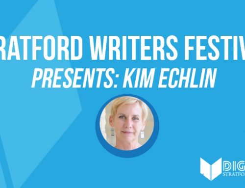 Stratford Writers Festival Presents Kim Echlin