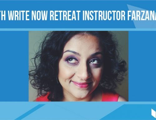 Q&A with Write Now Retreat instructor Farzana Doctor
