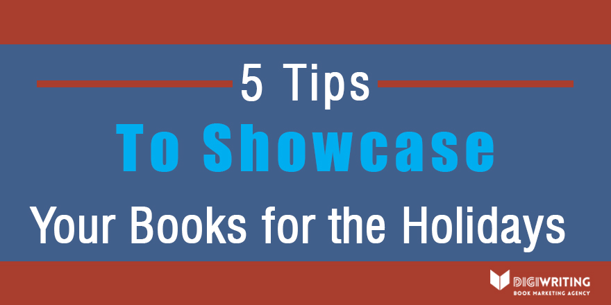 5 Tips to Showcase Your Books for the Holidays-RED