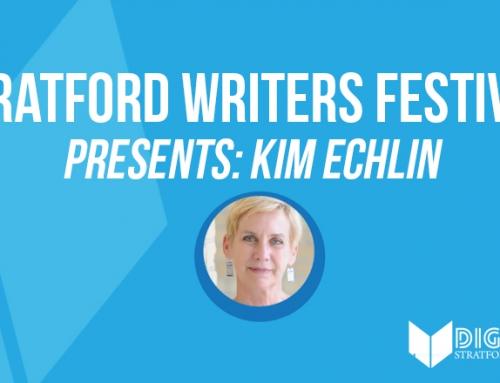 Stratford Writers Festival Presents Kim Echlin