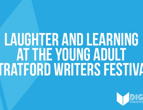 Laughter and Learning at the Young Adult Stratford Writers Festival