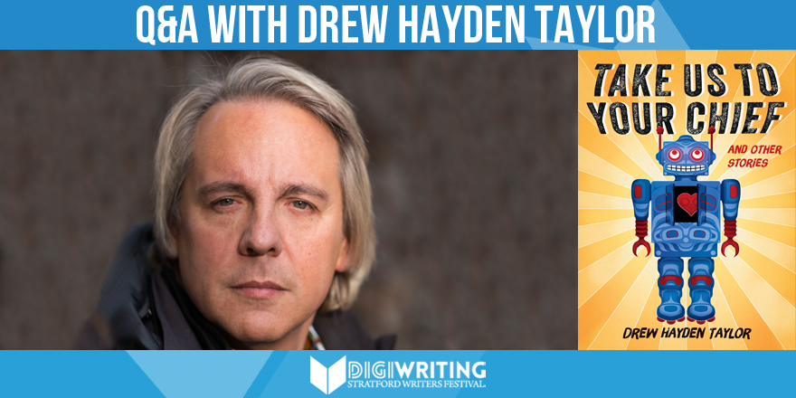 Stratford Writers Festival: Q&A With Drew Hayden Taylor